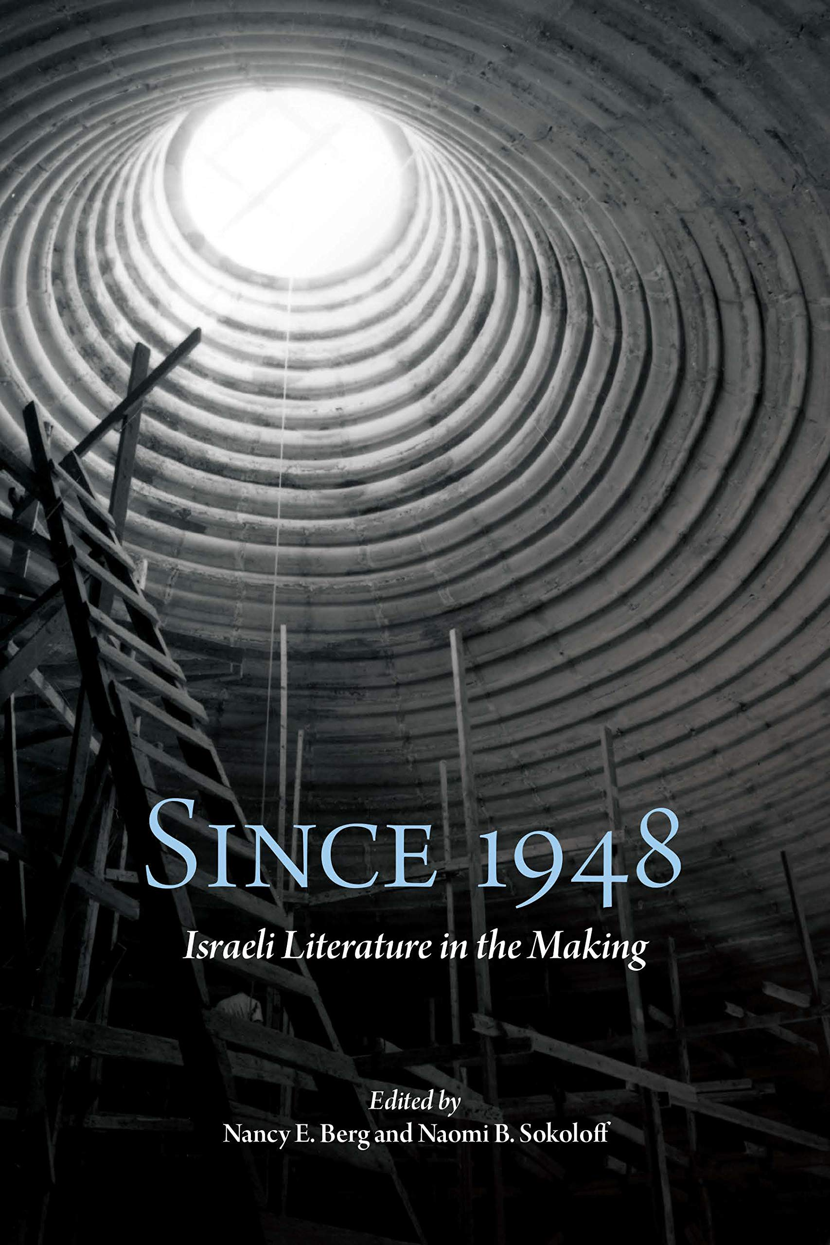 Since 1948: Israeli Literature in the Making