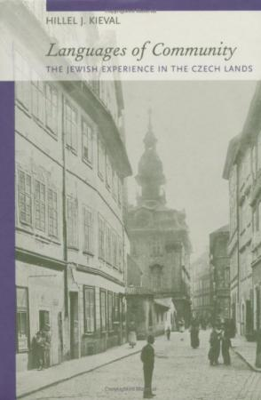 Languages of Community: The Jewish Experience in the Czech Lands